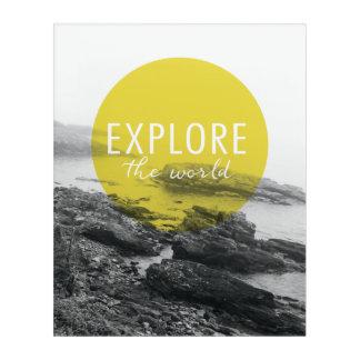 Ocean | Explore The World Quote Acrylic Print