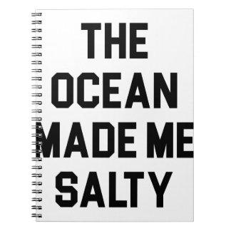 Ocean Made Me Salty Notebook