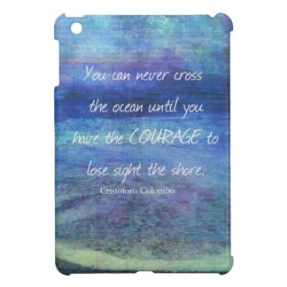 OCEAN QUOTE inspirational courage Case For The iPad Mini