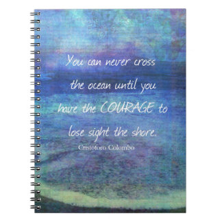 OCEAN QUOTE inspirational courage Notebooks