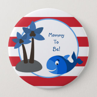 Ocean Sea Whale Fish Personalized Mommy to Be 4 Inch Round Button