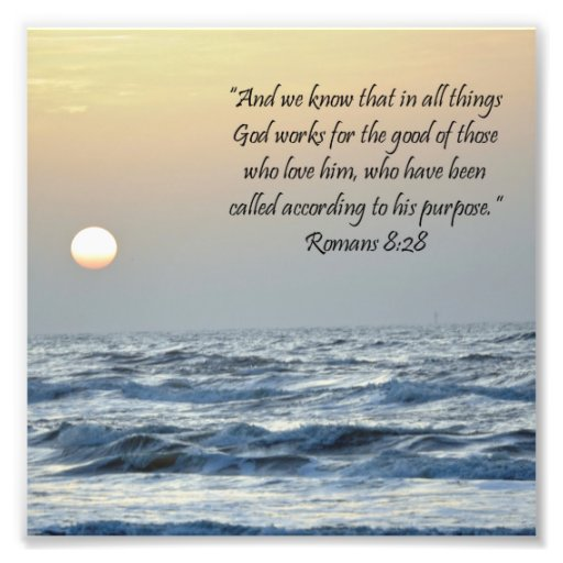 Ocean Sunrise Romans 8:28 Scripture Print Photo Art