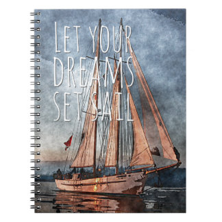 Ocean Sunset Dream Sail Inspirational Quote Spiral Notebook