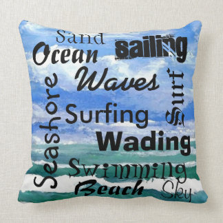 Ocean Waves Pillow Beach Seashore Sailing Words