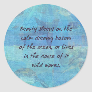 Ocean waves sea quote with sea life classic round sticker