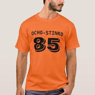OCHO-STINKO 85 T-Shirt
