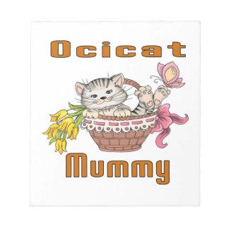 Ocicat Cat Mom Notepad