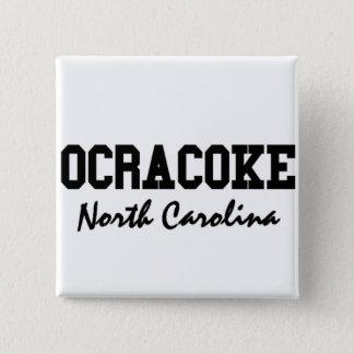 Ocracoke North Carolina 2 Inch Square Button