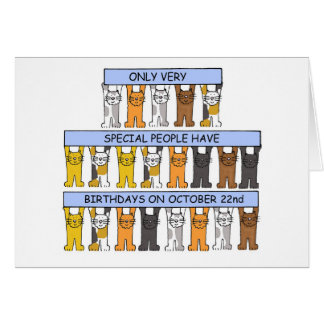 October 22nd Birthday fun cats. Card