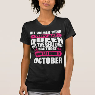 October Birthday Woman T Shirt
