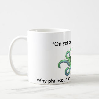 Octopi Philosophy Coffee Mug