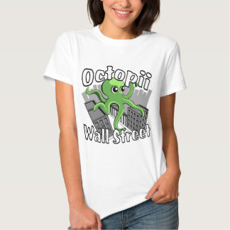 Octopii Wall Street - Occupy Wall St! Tshirt