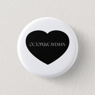 Octopus/Caveman Black Heart Button