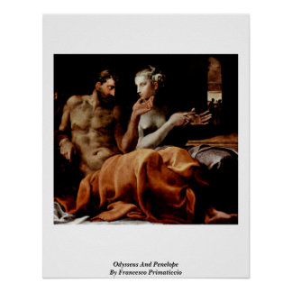 Odysseus And Penelope By Francesco Primaticcio Poster
