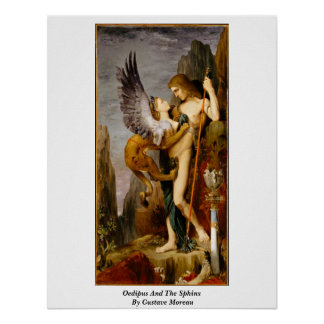 Oedipus And The Sphinx By Gustave Moreau Poster