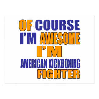 Of Course I Am American Kickboxing Fighter Postcard