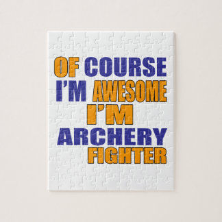 Of Course I Am Archery Fighter Jigsaw Puzzle