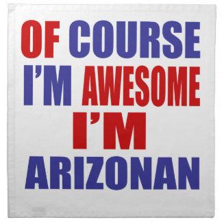 Of Course I Am Awesome I Am Arizonan Cloth Napkins
