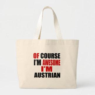 OF COURSE I AM AWESOME I AM AUSTRIAN LARGE TOTE BAG