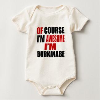 OF COURSE I AM AWESOME I AM BURKINABE BABY BODYSUIT