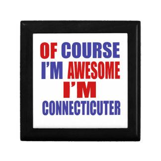 Of Course I Am Awesome I Am Connecticuter Keepsake Boxes