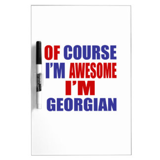 Of Course I Am Awesome I Am Georgian Dry Erase Whiteboards