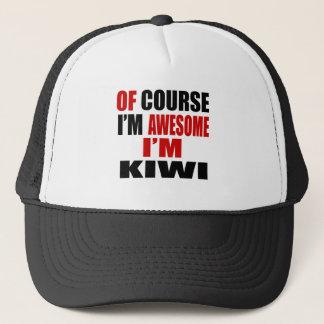 OF COURSE  I AM AWESOME I AM KIWI TRUCKER HAT