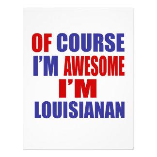 Of Course I Am Awesome I Am Lousianan Letterhead Design
