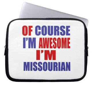 Of Course I Am Awesome I Am Missourian Laptop Computer Sleeve