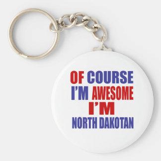Of Course I Am Awesome I Am North Dakotan Basic Round Button Keychain
