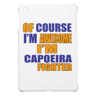 Of Course I Am Capoeira Fighter iPad Mini Case