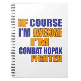 Of Course I Am Combat Hopak Fighter Notebooks