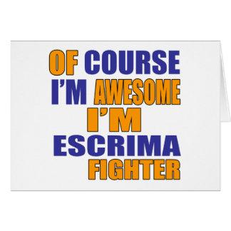 Of Course I Am Escrima Fighter Card