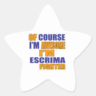 Of Course I Am Escrima Fighter Star Sticker