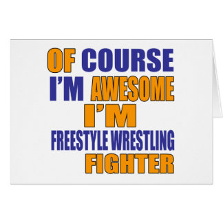 Of Course I Am Freestyle Wrestling Fighter Card