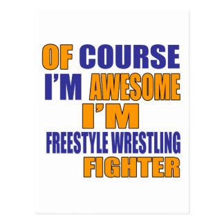 Of Course I Am Freestyle Wrestling Fighter Postcard