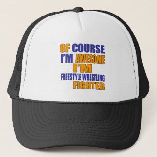 Of Course I Am Freestyle Wrestling Fighter Trucker Hat
