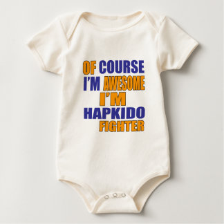 Of Course I Am Hapkido Fighter Baby Bodysuit