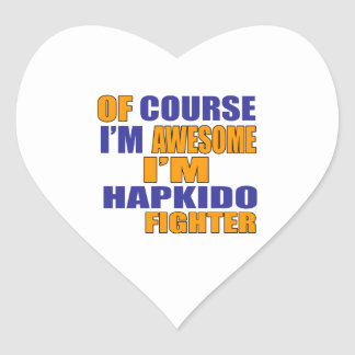 Of Course I Am Hapkido Fighter Heart Sticker