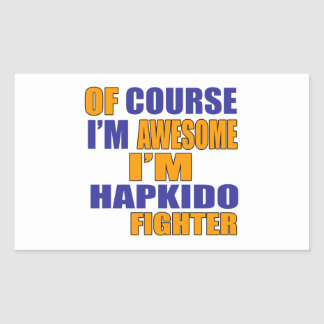 Of Course I Am Hapkido Fighter Sticker