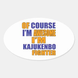 Of Course I Am Kajukenbo Fighter Oval Sticker