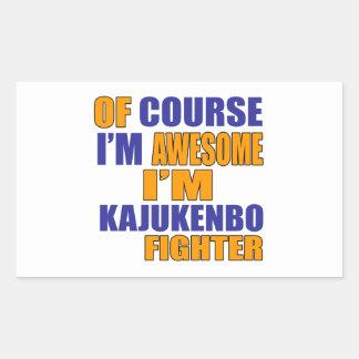Of Course I Am Kajukenbo Fighter Sticker