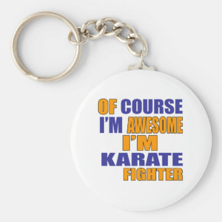 Of Course I Am Karate Fighter Basic Round Button Keychain