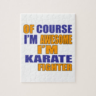 Of Course I Am Karate Fighter Jigsaw Puzzle