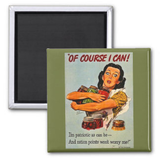 Of Course I Can! Vintage WW2 Retro Propaganda Square Magnet