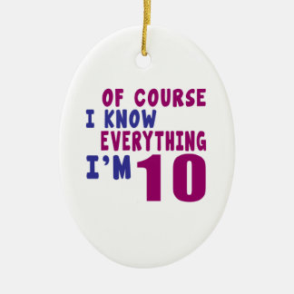 Of Course I Know Everything I Am 10 Ceramic Oval Ornament