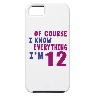 Of Course I Know Everything I Am 12 iPhone 5 Case