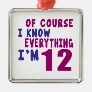 Of Course I Know Everything I Am 12 Silver-Colored Square Ornament