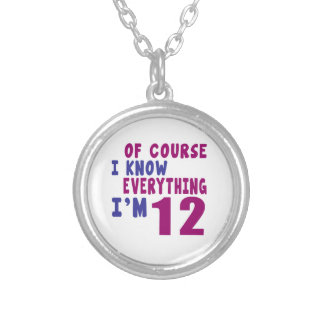 Of Course I Know Everything I Am 12 Silver Plated Necklace
