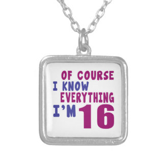 Of Course I Know Everything I Am 16 Silver Plated Necklace